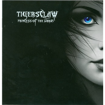 Tigersclaw - Princess Of The Dark