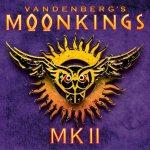 Vandenberg's MoonKings - MK II
