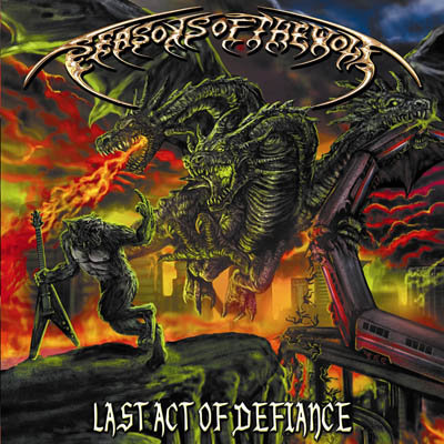 Seasons Of The Wolf – Last Act Of Defiance