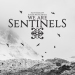 We Are Sentinels - We Are Sentinels