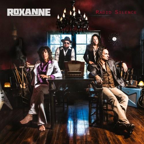 Roxanne – Radio Silence