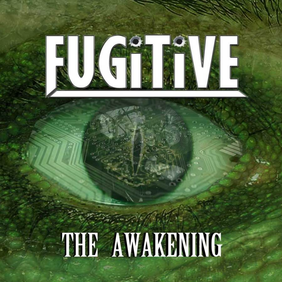 Fugitive - The Awakeing