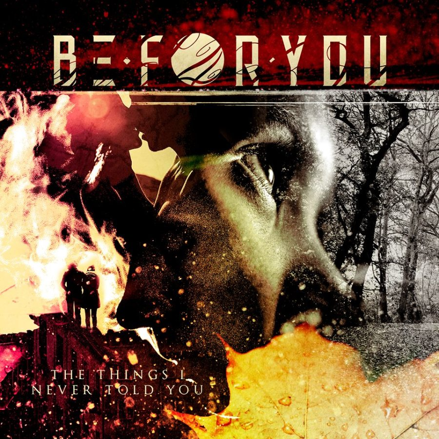 Be For You - The Things I Never Told You