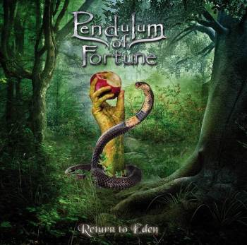 Pendulum Of Fortune - Return To Eden