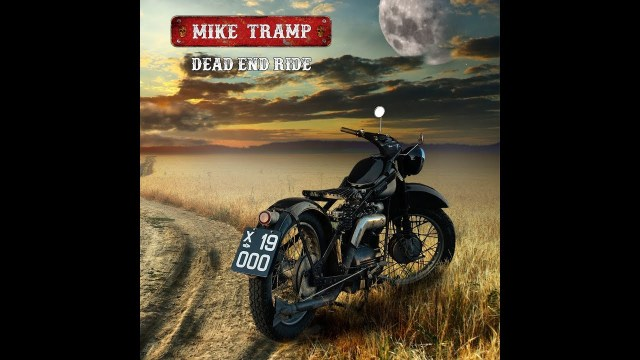 Mike Tramp - Dead End Ride