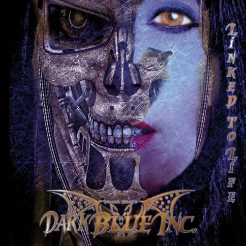 Dark Blue Inc. – Linked To Life
