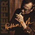 Kiefer Sutherland - Reckless & Me