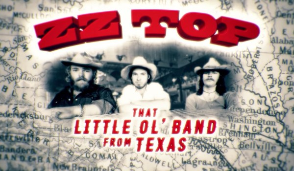 ZZ Top – That Little Ol' Band From Texas