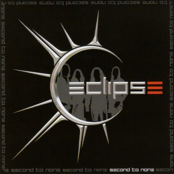 Eclipse - Second To None