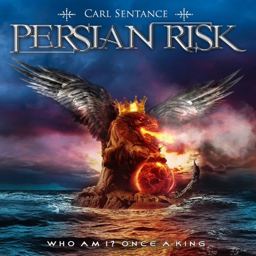 Carl Sentance Persian Risk – Who Am I / Once A King