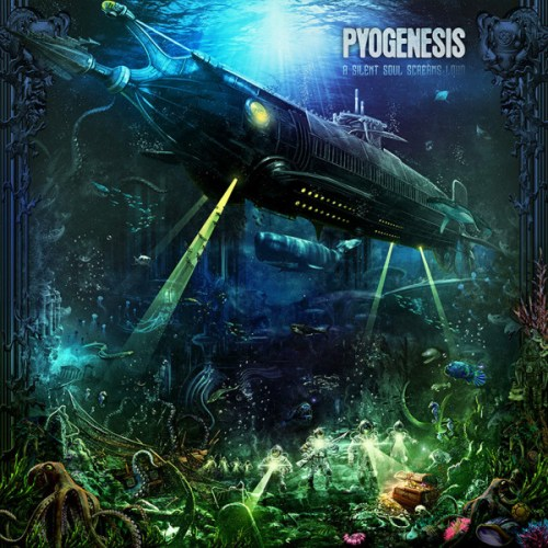 Pyogenesis – A Silent Soul Screams Loud