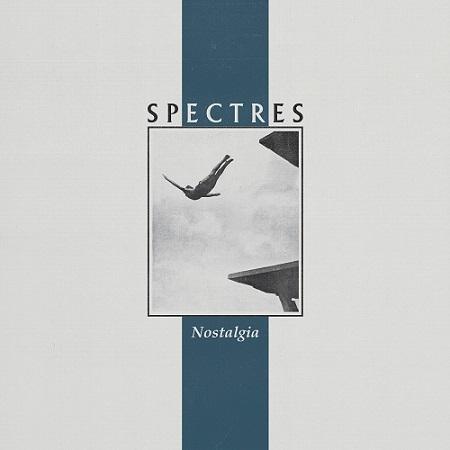 Spectres – Nostalgia