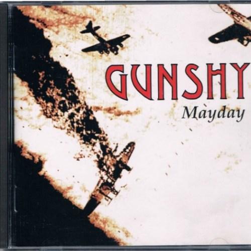 Gunshy - MayDay