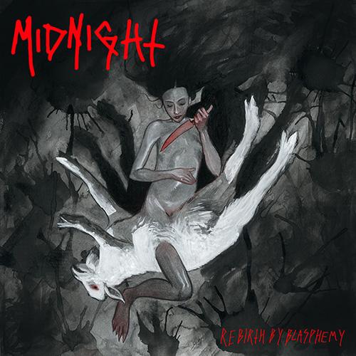 Midnight - Rebirth By Blasphemy