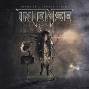 Intense - Songs Of A Broken Future