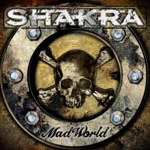 Shakra – Mad World