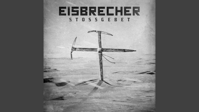 Eisbrecher - Stossgebet