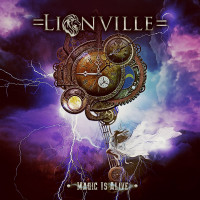 Lionville – Magic Is Alive