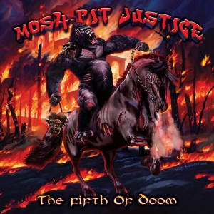 Mosh-Pit Justice – The Fifth Of Doom
