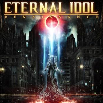 Eternal Idol - Renaissance