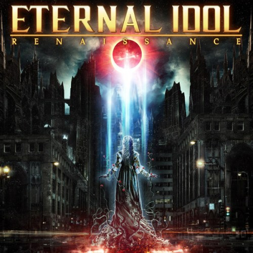 Eternal Idol – Renaissance