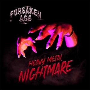 Forsaken Age – Heavy Metal Nightmare