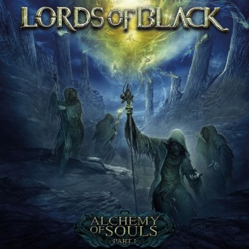 Lords Of Black - Alchemy Of Souls Part I