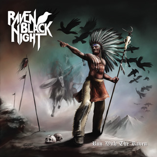 Raven Black Night - Run With The Devil