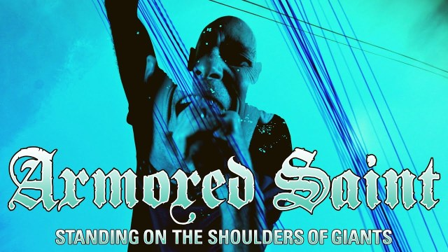Armored Saint - Standing On The Shoulders Of Giants