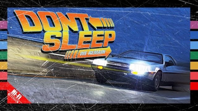 Don't Sleep - We Remain