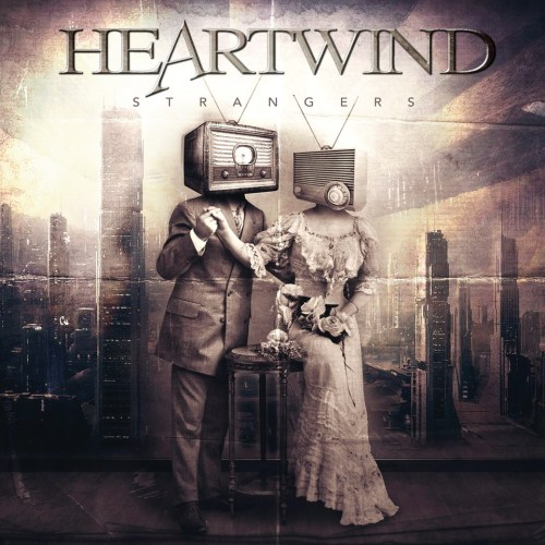 Heartwind – Strangers