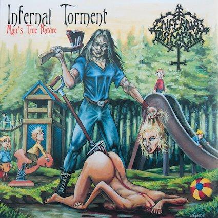 Infernal Torment – Man's True Nature