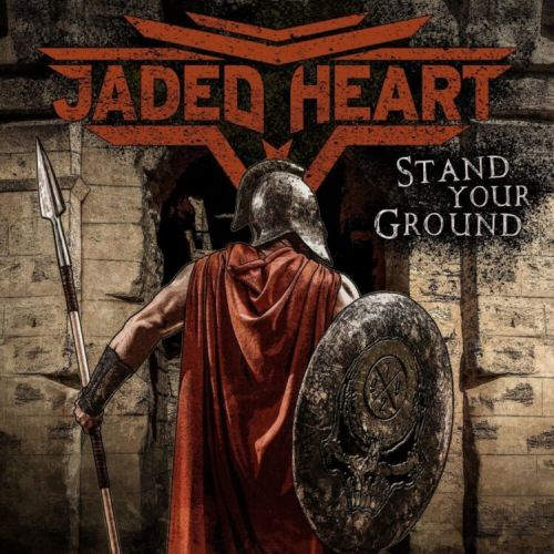 Jaded Heart – Stand Your Ground