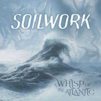 Soilwork - A Whisp Of The Atlantic
