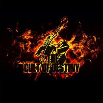 The Cult Of Destiny - The Cult Of Destiny