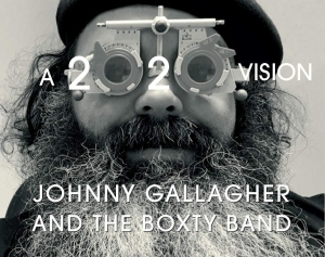 Johnny Gallagher And The Boxty Band – A 2020 Vision