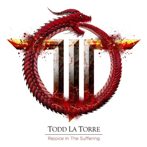 Todd La Torre – Rejoice In The Suffering