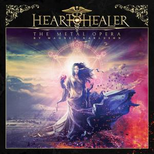 Heart Healer – The Metal Opera By Magnus Karlsson