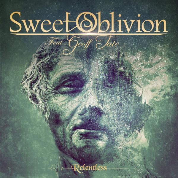 Sweet Oblivion feat. Geoff Tate - Relentless