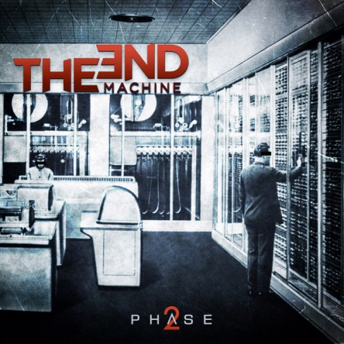 The End: Machine – Phase 2