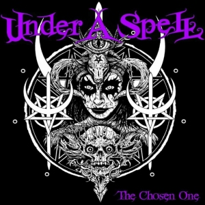 Under A Spell – The Chosen One