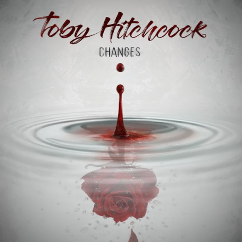 Toby Hitchcock – Changes