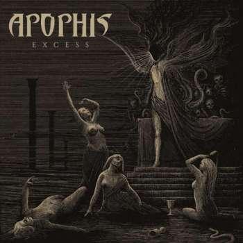 Apophis - Excess