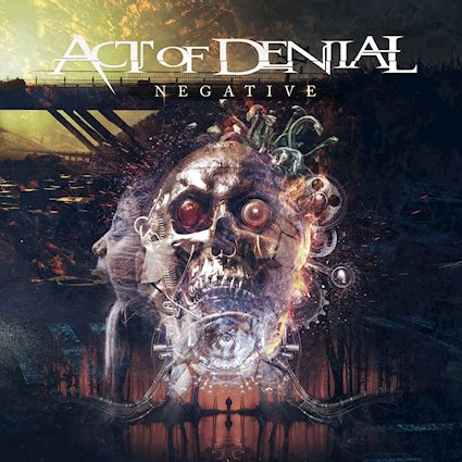 Act Of Denial – Negative