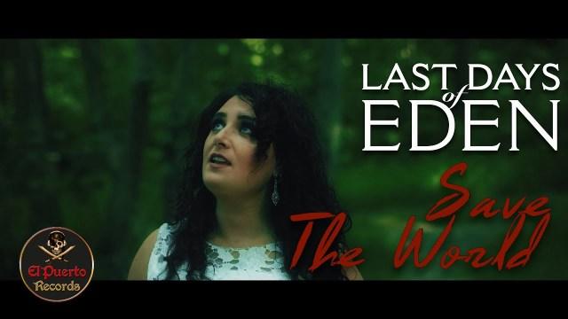 Last Days Of Eden - Save The World