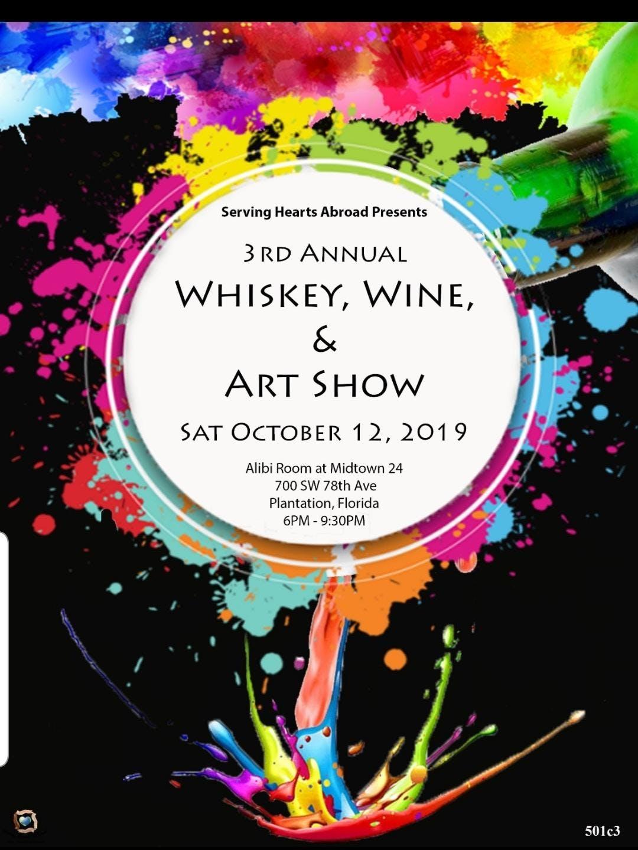 3rd Annual Whiskey Wine Art Show The Art Fair Gallery