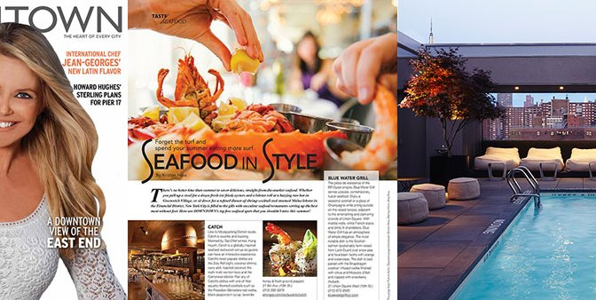 New Article in Downtown Magazine Summer Issue :: Top Seafood and Outdoor Dining Hotspots in NYC