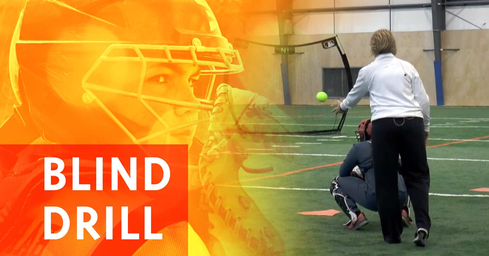 Catching Blind Drill