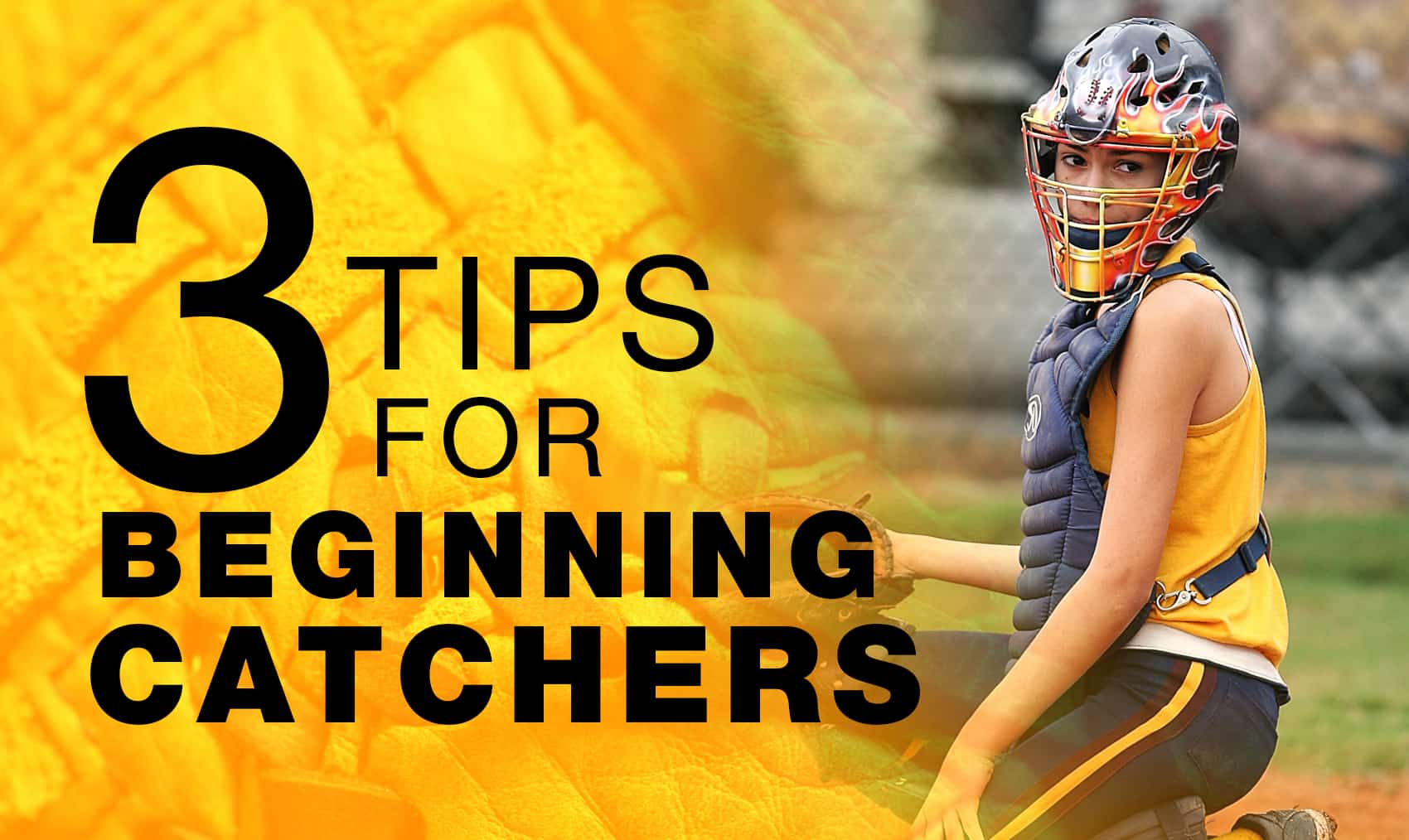 3 Tips For Beginning Catchers