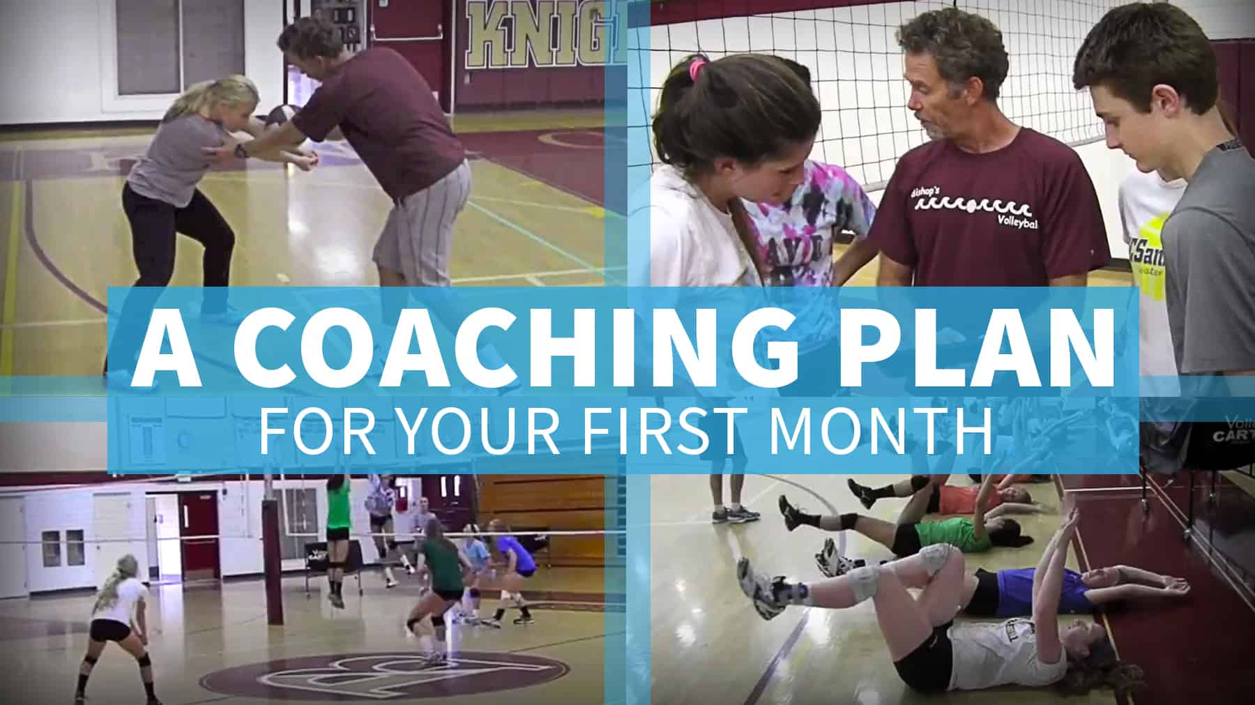 A Coaching Plan For The First Month Of The Volleyball